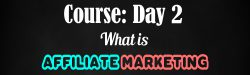 Course-day-2-what-is-affiliate-marketing