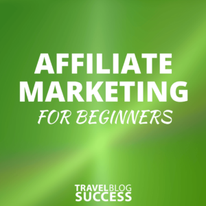 Travel-blogging-success-course-affiliate-marketing