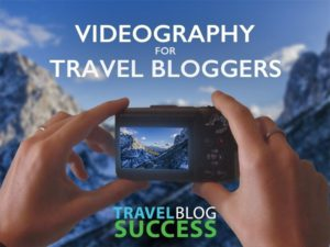 Travel-blogging-success-course-videography