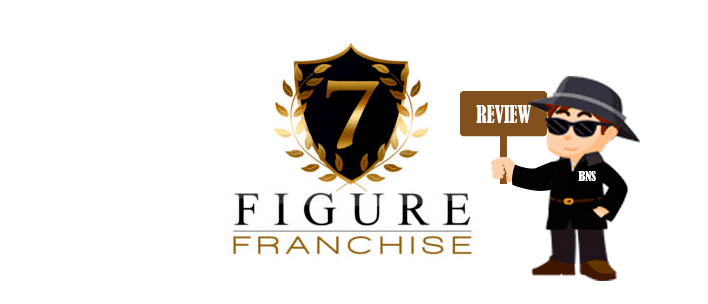 7-Figure-Franchise-Scam-Review