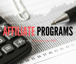 Best Recurring Affiliate Programs that will change your life