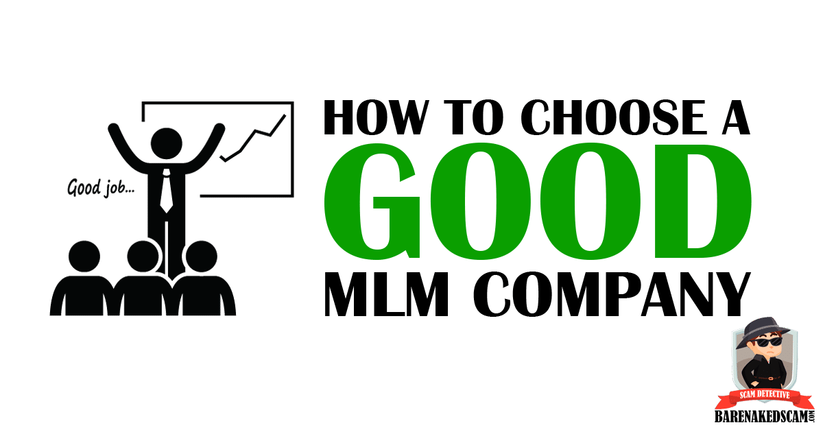 How to Choose a Good MLM Company